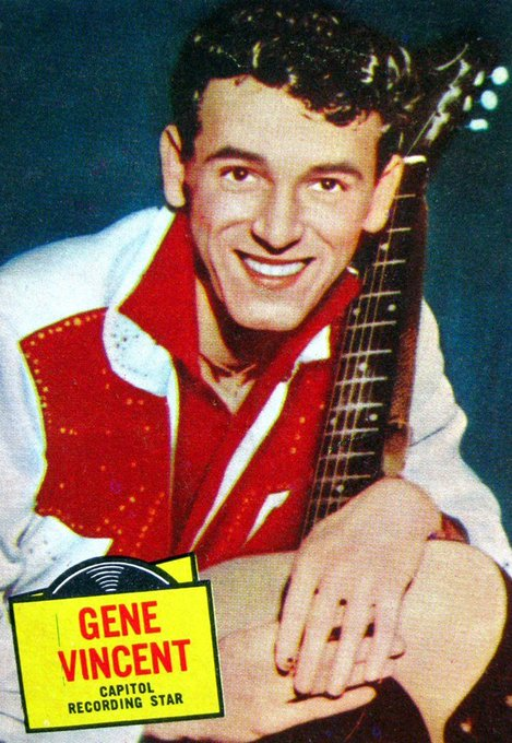 Happy Birthday Gene Vincent, born Vincent Eugene Craddock, rock-a-billy hall of famer.