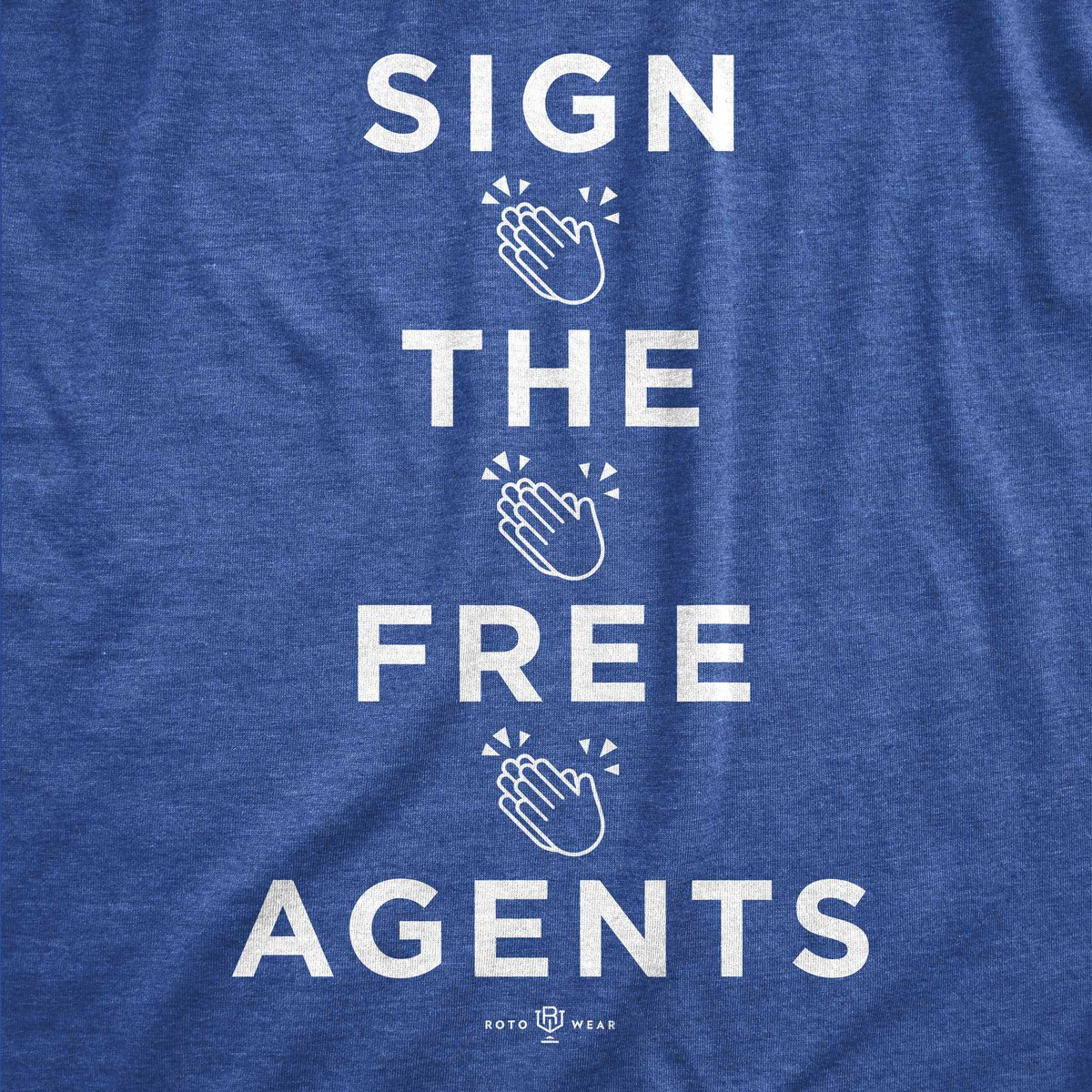 RT @RotoWear: Hey Baseball,  SIGN 👏 THE 👏 FREE 👏 AGENTS  ⚾️👕 available only at: https://t.co/7jkVyffpc3 https://t.co/paWldzzPP0