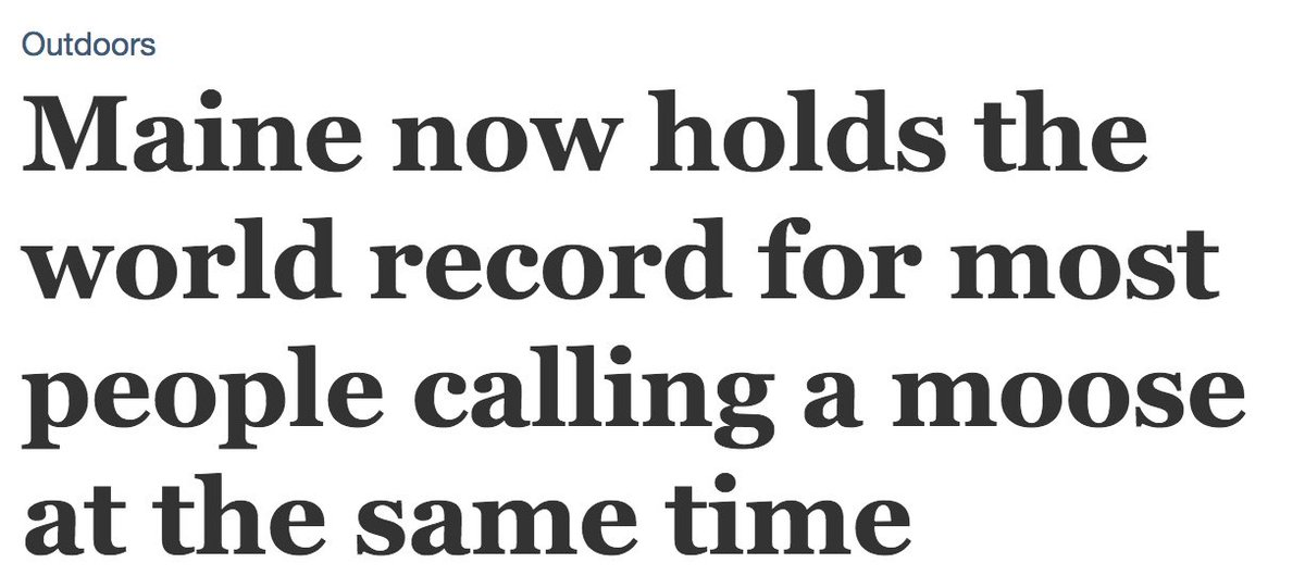 "test Twitter Media - Calling (a) moose: Headline from the Bangor Daily News (Feb. 13, 2019): ""Maine now holds the world record for most people calling a moose at the same time."" Screenshot for posterity: Update: The headline has been changed to read, ""Maine now holds the… https://t.co/0Y7ghfVbGy https://t.co/MTMegOgCe5"