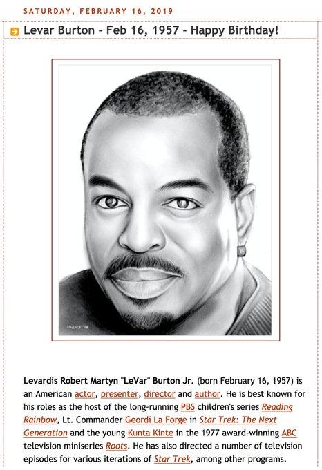 Happy Birthday, Levar Burton - Born Feb 16, 1957