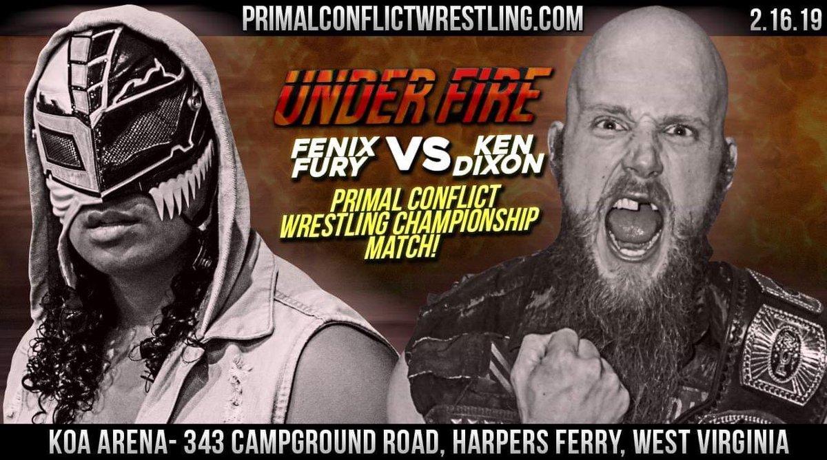 RT @PrimalConflict: TONIGHT! #UnderFire Harpers Ferry WV @PrimalConflict Champion @The_KenDixon vs @fenixfurylucha https://t.co/JL6S9mvZE2