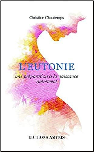 Eutonie : L'eutonie - une préparation à la naissance autrement - -...