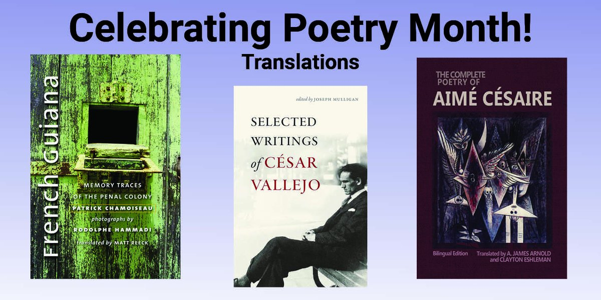 test Twitter Media - Celebrating poetry month? Consider adding some poetry-in-translation to your collection! #ArmChairTraveler #ReadTheWorld #PoetryInTranslation #GlobalPoetry #Poetry #Colonization #Vallejo #Cesaire #Chamoiseau #khatibi #PoetryMonth https://t.co/ck4zNU7D6g https://t.co/CBcsPKtuBw