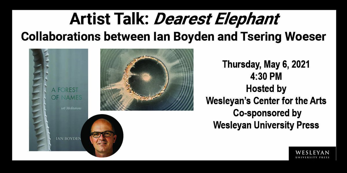 """test Twitter Media - Dearest Elephant––Collaborations between Ian Boyden and Tsering Woeser. Thurs, May 6, 4:30 PM hosted by @WesCFA. @_IanBoyden is the author of """"A Forest of Names: 108 Meditations"""".  sign up: https://t.co/cWXvNgFowP #TseringWoeser  #visualart #sitespecificty #artinstallations https://t.co/vWdG3crE1w"""