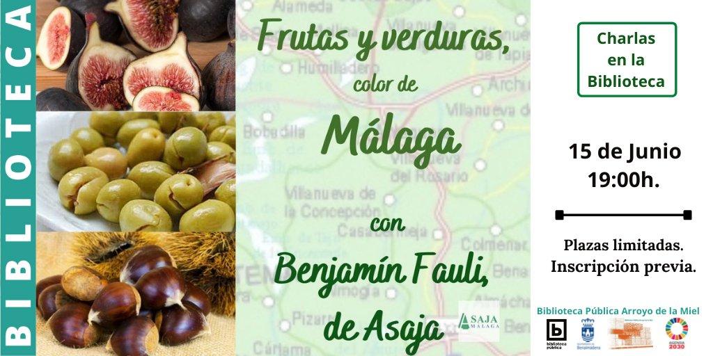 """Conoces nuestras frutas y verduras más """"malaguitas"""" el próximo martes 15 a las 19:00h de la mano de Benjamín Fauli, de @AsajaMalaga . ¡Plazas limitadas! Inscripciones en la Biblioteca o en el Tf. 952574151. #ODS #Agenda2030 #añointernacionaldelasfrutasyverduras https://t.co/OXnKY20Hxu"""