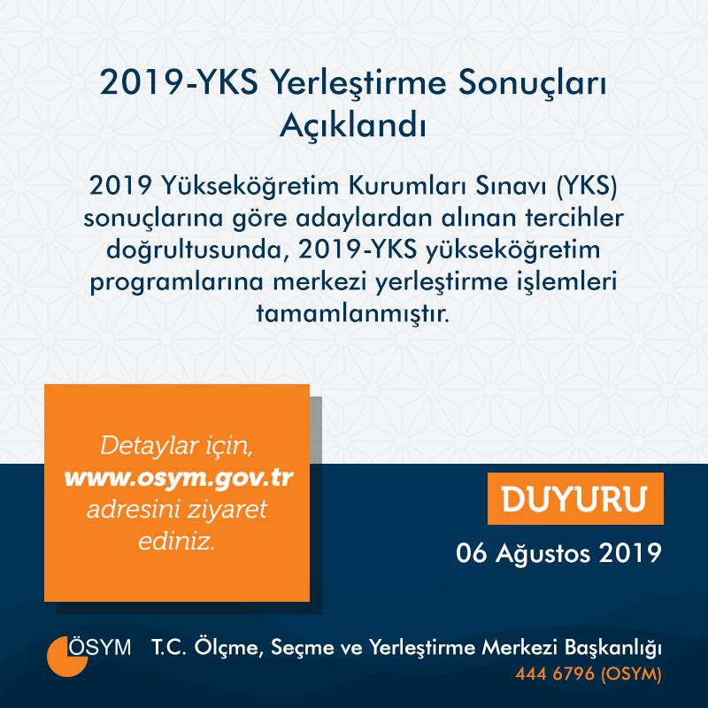 RT @OSYMbaskanligi: 2019-YKS Yerleştirme Sonuçları Açıklandı  https://t.co/ivWFX93cGX https://t.co/3MEIn6jYtf