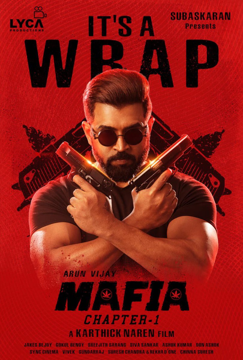 It's a wrap for #MAFIA 🍁 #KarthickNaren does it yet again. Completes the movie in shorter duration as planned.   @arunvijayno1 @karthicknaren_M @Prasanna_actor @priya_Bshankar @LycaProductions @DoneChannel1