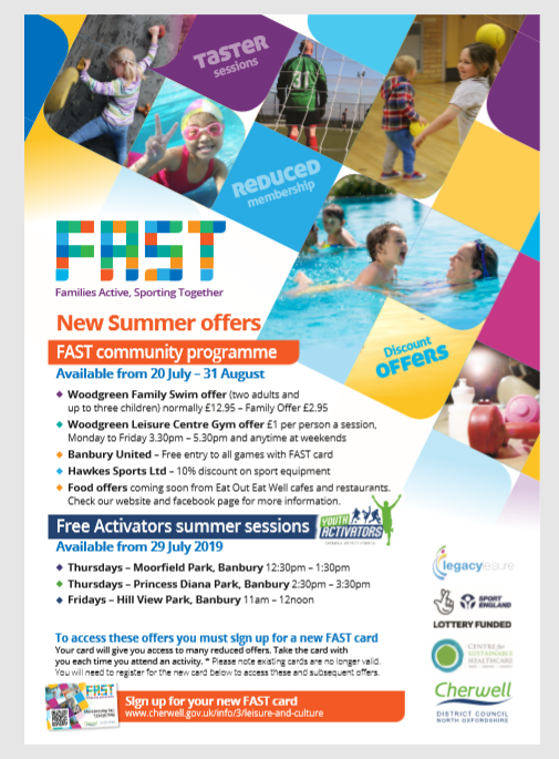 New Summer offers FAST community programme  Available from 20 July – 31 August   Woodgreen Family Swim offer  Normally £12.95 – Family Offer £2.95 Woodgreen Leisure Centre Gym offer £1 per person a session,  Monday to Friday 3.30pm – 5.30pm and anytime at weekends and more offers