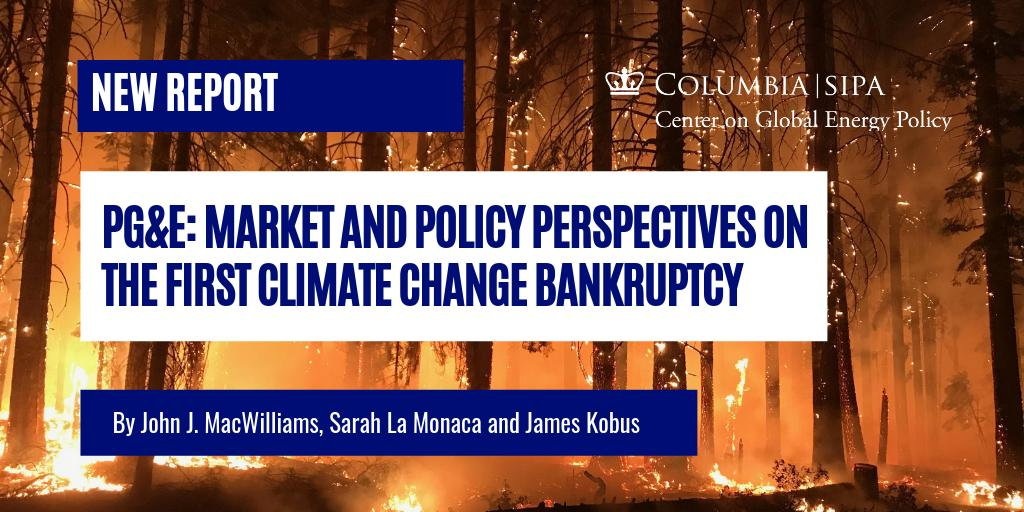 test Twitter Media - New Report from @ColumbiaUEnergy's John J. MacWilliams, Sarah La Monaca, and James Kobus analyzing the PG&E bankruptcy, widely considered the first climate change bankruptcy. Read the full report: https://t.co/Phc7T9peY2 https://t.co/s3vrT9UOIX