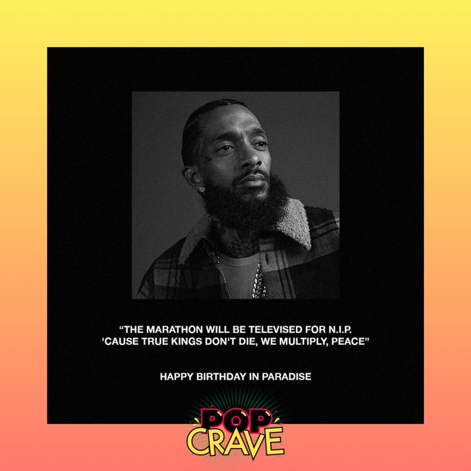 . wishes the late Nipsey Hussle a happy 34th birthday on Instagram: Happy Birthday In Paradise.