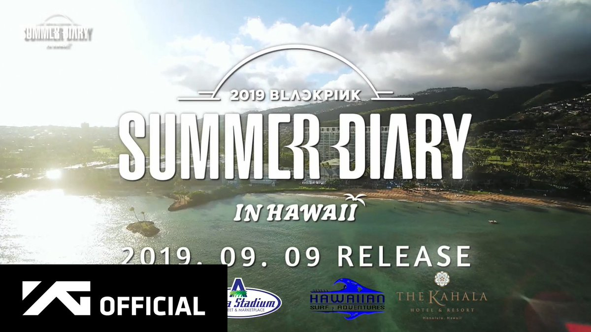 2019 #BLACKPINK'S SUMMER DIARY [IN HAWAII] PREVIEW  🎬 Naver TV :  🎥 YouTube :   #블랙핑크 #SUMMERDIARY #INHAWAII #20190909 #OFFLINERELEASE #BLINK #YG