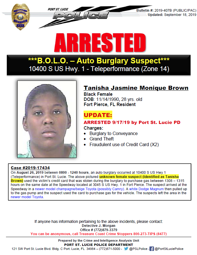 test Twitter Media - 2nd UPDATE/ARRESTED: 28YO, Tanisha Jasmine Monique Brown, FP Resident, ARRESTED by @PSLPolice, facing following charges: Burglary, Grand Theft & Fraudulent use of CC (x2). She burglarized car, stole victim's CC and used to buy gas @WPTV @WPBF25News @CBS12 @TCPalm @FOX29WFLX https://t.co/eL5QBCDuEi