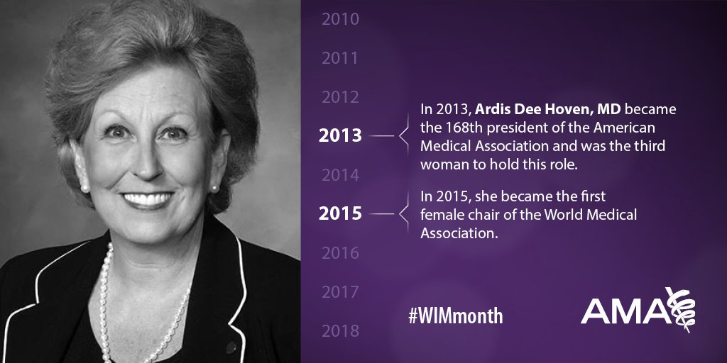 Not only was Ardis Dee Hoven, MD, the third woman to serve as AMA President, she was also named the first female Chair of @medwma in 2015. #WomenofAMA