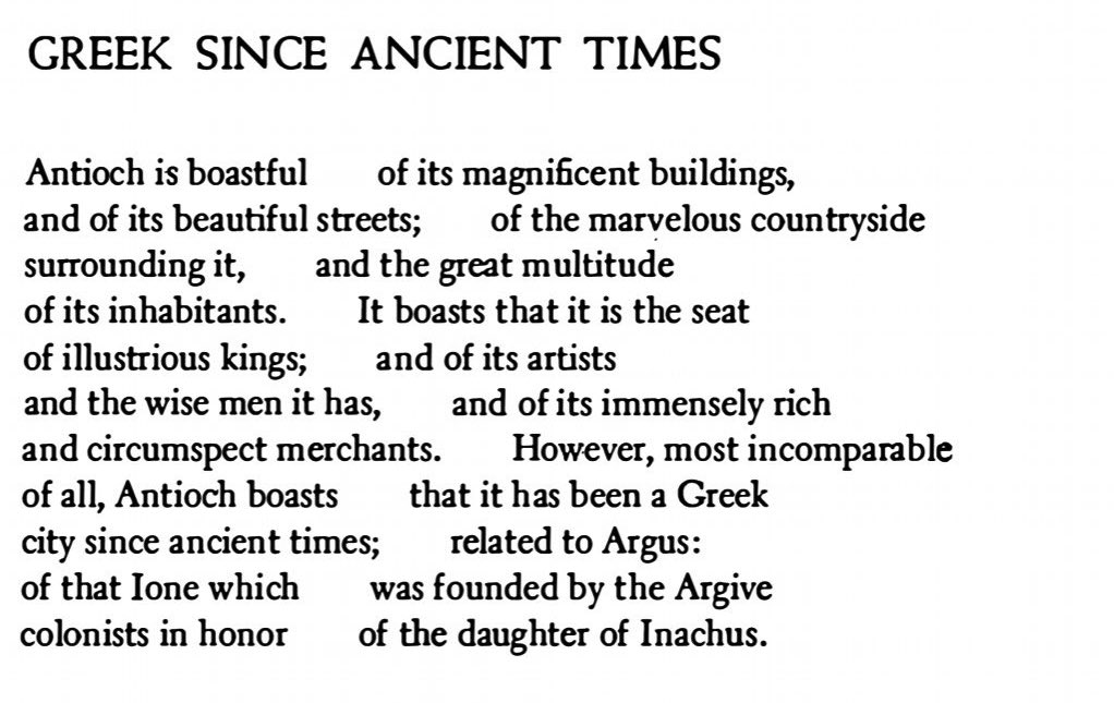 """""""most incomparable / of all, Antioch boasts that it has been a Greek / city since ancient times""""  – C.P. Cavafy, """"Greek Since Ancient Times"""", translated by Rae Dalven.   #poetry #Greece #cavafy https://t.co/pXZydKrd41"""