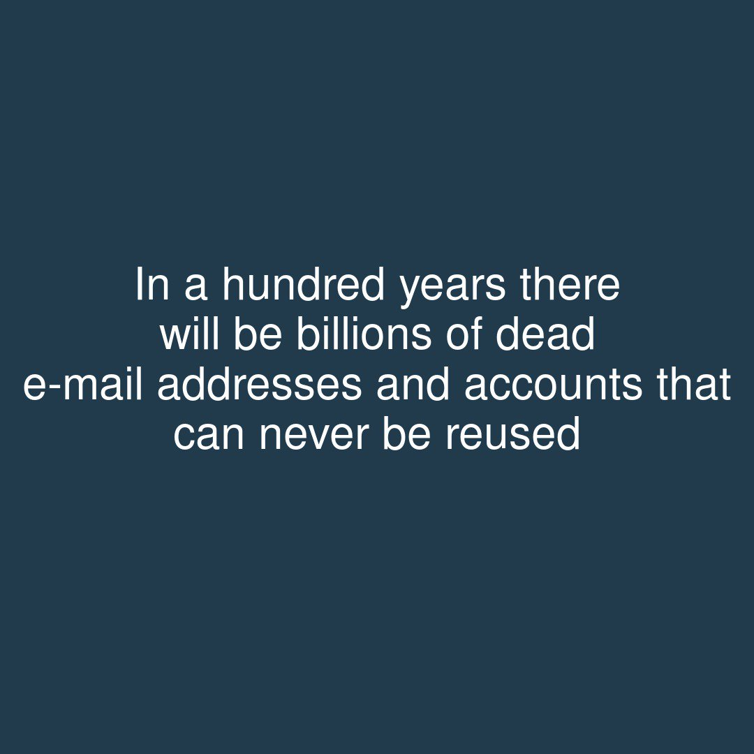 test Twitter Media - In a hundred years there will be billions of dead e-mail addresses and accounts that can never be reused  #showerthoughts https://t.co/cGKSHhdLjF