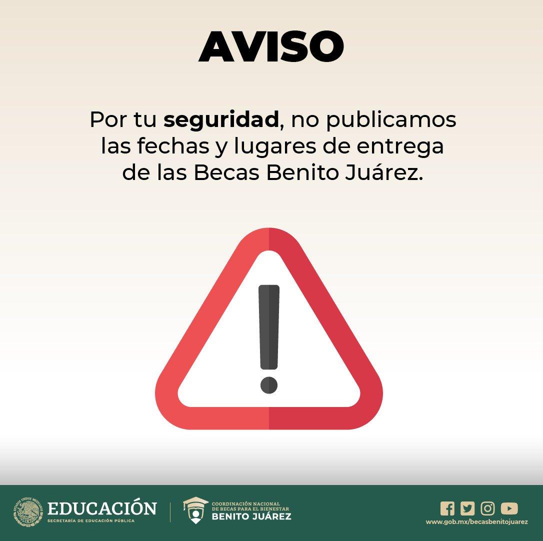 ⚠️AVISO⚠️  Recuerda que por tu seguridad no publicamos fechas ni lugares de entregas de becas:  - Bienestar para las Familias 👧👦 - Beca Benito Juárez 🦉 - Jóvenes Escribiendo el Futuro 👩🎓👨🎓   #BecasBienestar 📚 #GobiernoDeMéxico 🇲🇽