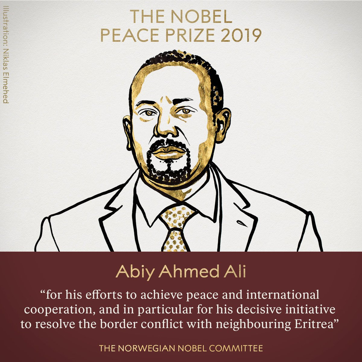 BREAKING NEWS: The Norwegian Nobel Committee has decided to award the Nobel Peace Prize for 2019 to Ethiopian Prime Minister Abiy Ahmed Ali.  #NobelPrize #NobelPeacePrize
