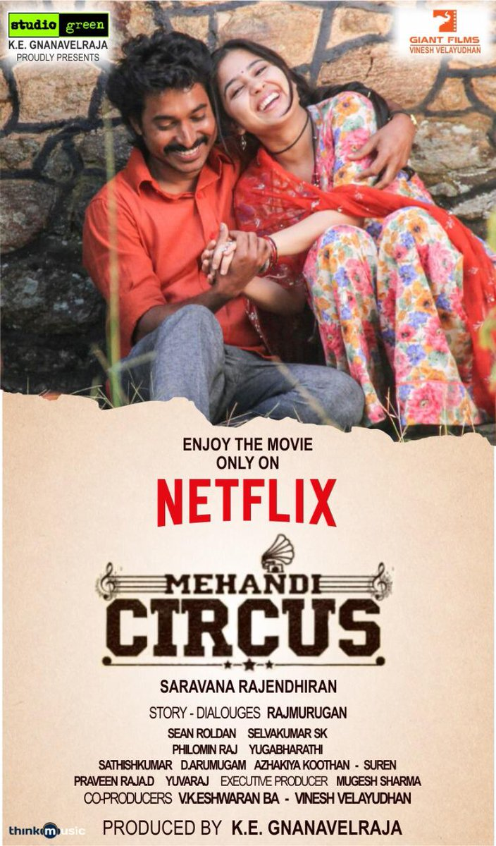 #MehandiCircus - Streaming Now On @NetflixIndia With English Subtitles. @Madhampatty @battatawada @RSeanRoldan @Dir_Rajumurugan