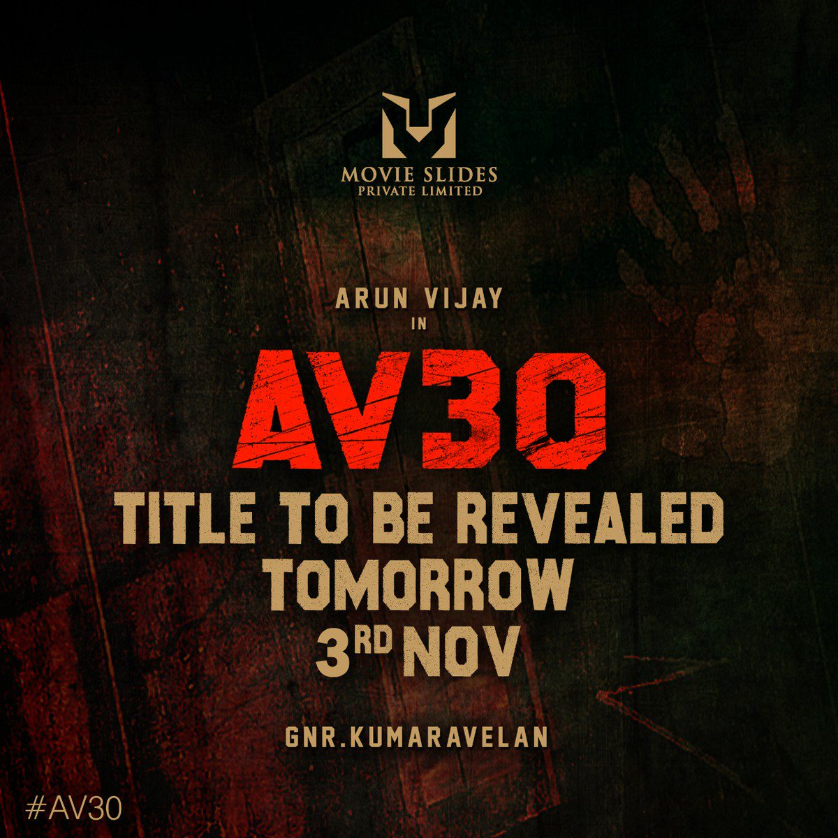 #AV30Title will be announced tomorrow November 3rd.  @arunvijayno1 | Directed by #GNRKumaravelan | @DoneChannel1