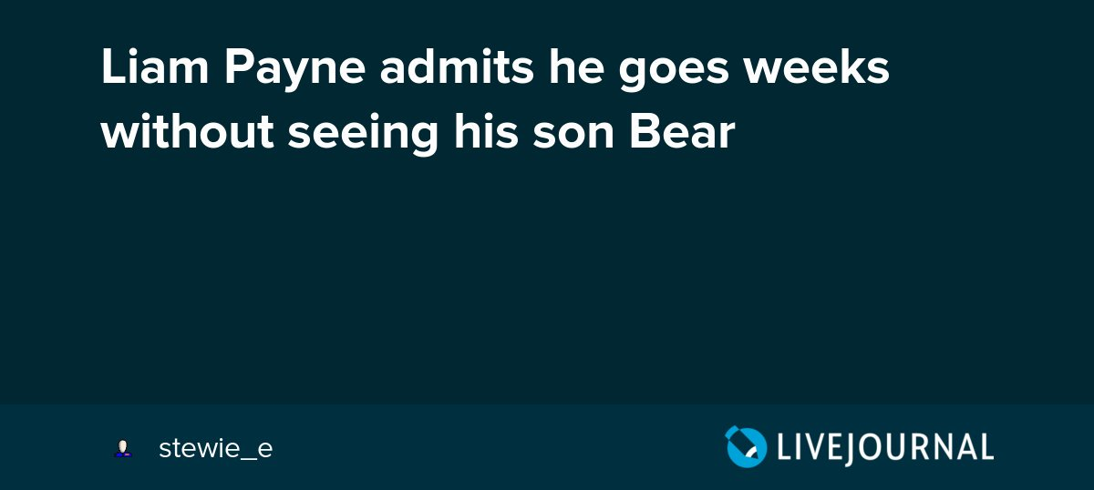 test Twitter Media - Liam Payne admits he goes weeks without seeing his son Bear https://t.co/PQFSRiJl8J https://t.co/pN2pACmUMK