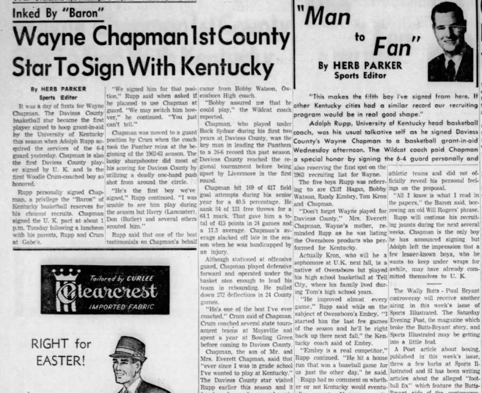 Herb Parker at the Owensboro Messenger-Inquirer was all over Chapman signing with UK. It was a big deal. Not the Rex fella either. His daddy. Wayne. Here's the story from April of 1963. Didn't work out in Lexington for Wayne, but WKU ended up with a good one.