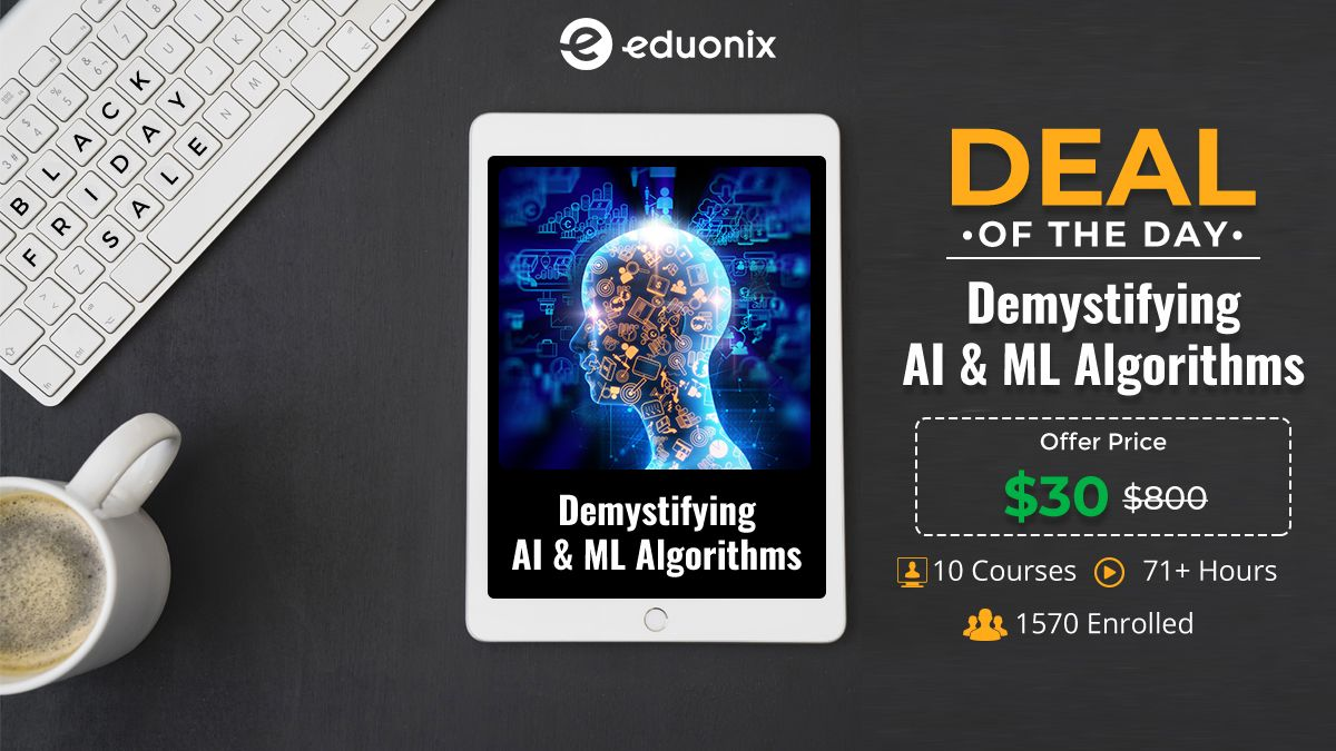 test Twitter Media - Deal of the Day!  Brighten your Future on this Black Friday Sale! Demystifying AI & ML Algorithms https://t.co/shxvu9pP9A  #Eduonix #Onlinelearning #Elearning #BlackFridaySale #BlackFridaySale2019 #Webdevelopment #Artificialintelligence #AIML #Blackfridaybrightfuture https://t.co/UCNxCrkM30