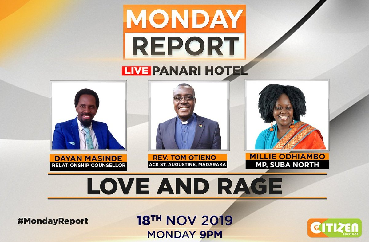 Coming up on the #MondayReport with @trevor_ombija At what point does Love turn into rage? What are the tell tale signs of abuse? When must a spouse walk out of a relationship? Tonight the Monday Report seeks answers to all those questions. Send your views @citizenTVkenya