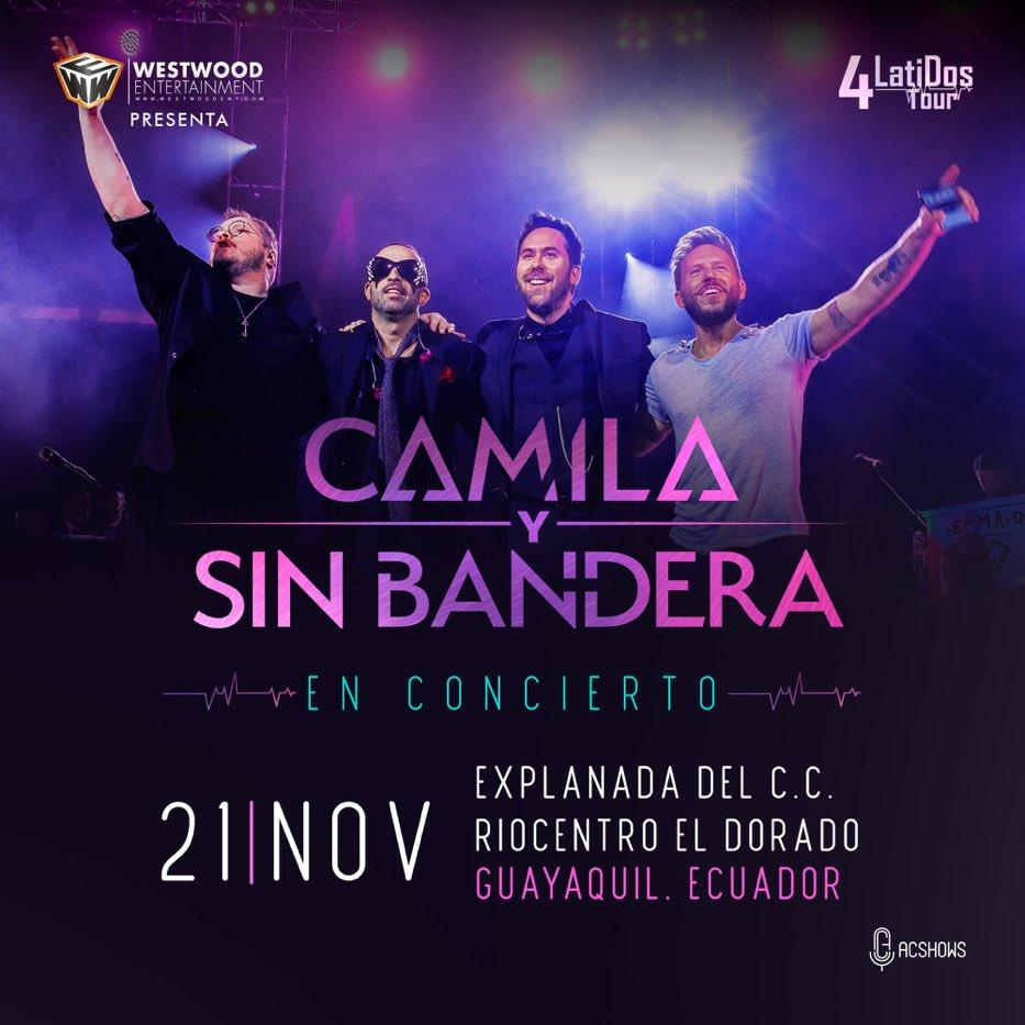 Ecuador ¿están listos? @CamilaMX y @sinbandera están por llegar con el #4LatiDosTour 🙌🎶 #Guayaquil