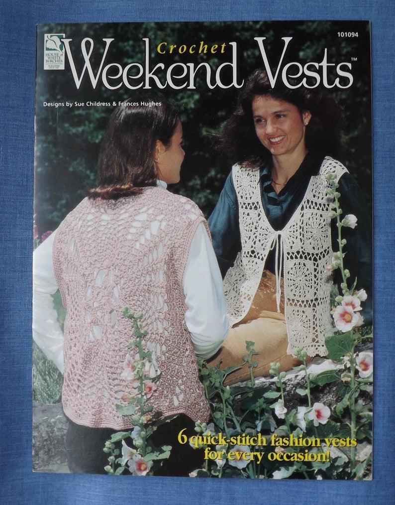 I need a weekend vest