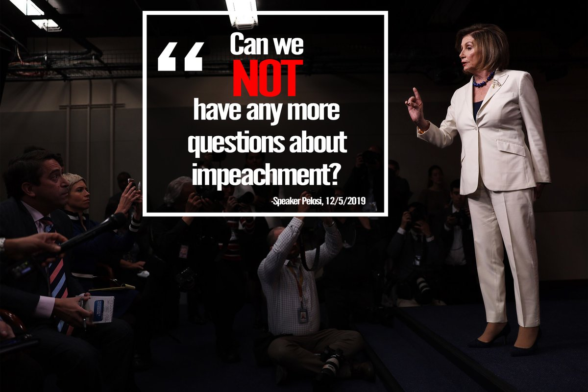 """""""Can we not have any more questions about impeachment?"""" – Speaker Pelosi  The real question is—why doesn't she want to talk about impeachment?"""
