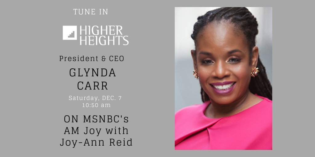 Higher Heights President and CEO, @glyndacarr will be on @MSNBC's @amjoyshow with @JoyAnnReid tomorrow morning at 10:50 a.m. ET. We hope you can tune in! #BlackWomenLead #AMJoy