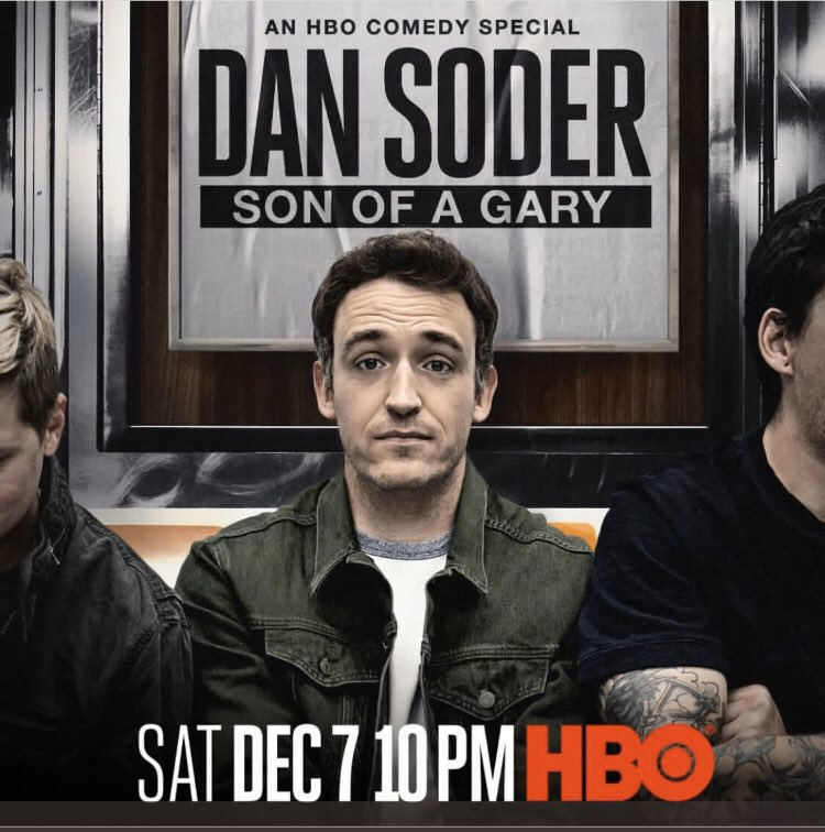 """One of my favorite comedians @DanSoder has a special airing tonight on @hbo, """"Son of a Gary"""" Do yourself a favor and watch it. He's hysterical."""