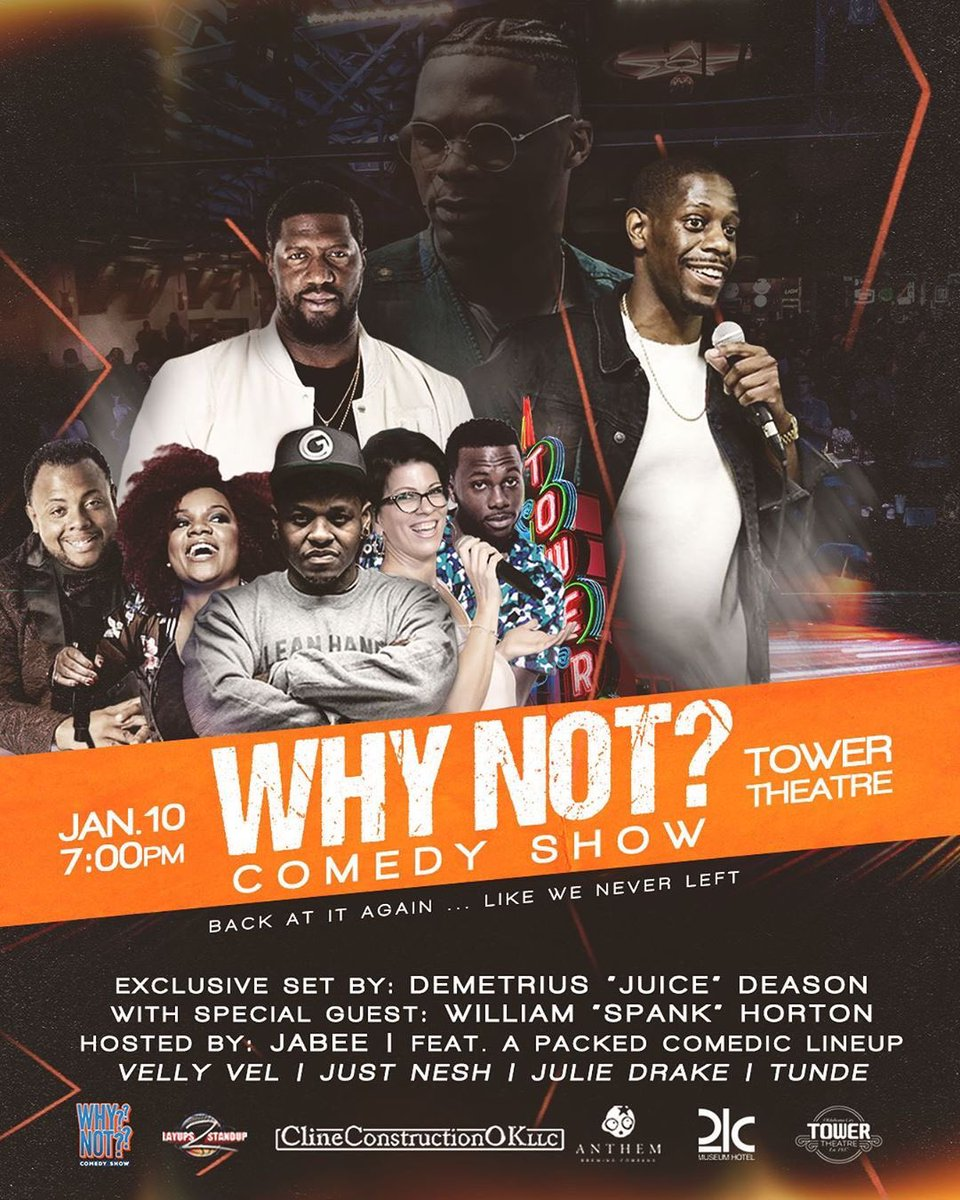 The Why Not? Comedy Show will return 2 OKC January 10th with the Brodie @IAmJuiceMann! Tickets going fast grab yours  #whynot #whynotcomedyshow