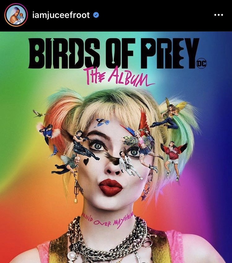 HAPPY TO BE APART OF THIS MOVIE AND SOUNDTRACK @ #BirdsOfPrey  DECIDE TO SWITCH MY STYLE UP A LITTLE BIT.. HOPE YOU ALL ENJOY 🔥🔥🔥 BIRDS OF PREY THEATERS 02.07.2020 #LOYAL100 #juceefroot