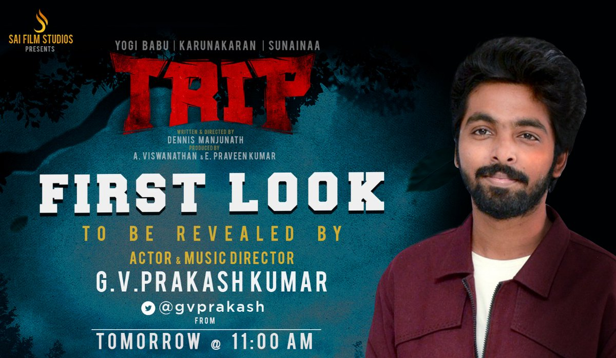 First look of our film #Trip will be released by my dear @gvprakash sir tomorrow at 11AM 😊🎶  @iYogiBabu @TheSunainaa @studios_sai @dennisfilmzone #Karunakaran