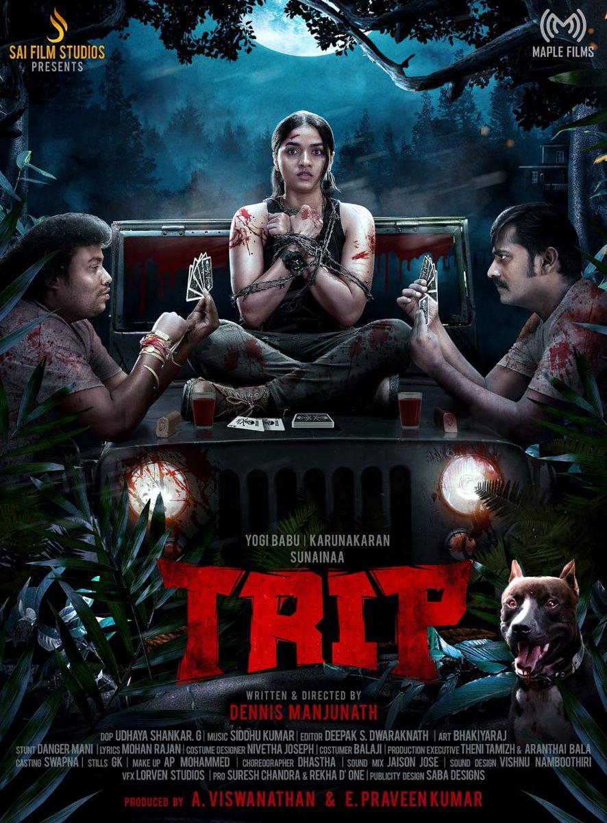 Here's First Look poster of #Trip   #TripFirstLook  @Studios_sai @iyogibabu @Music_Siddhu  @Thesunainaa #karunagaran @praveenSurviver @dennisfilmzone @gushankar84 @deepakdft @nivethajoseph @kallorivino @awesomlefty @vjsiddhu2 @vjrakeshkm @DoneChannel1