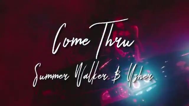 Come Thru @IAMSUMMERWALKER video out now 🔥🔥🔥