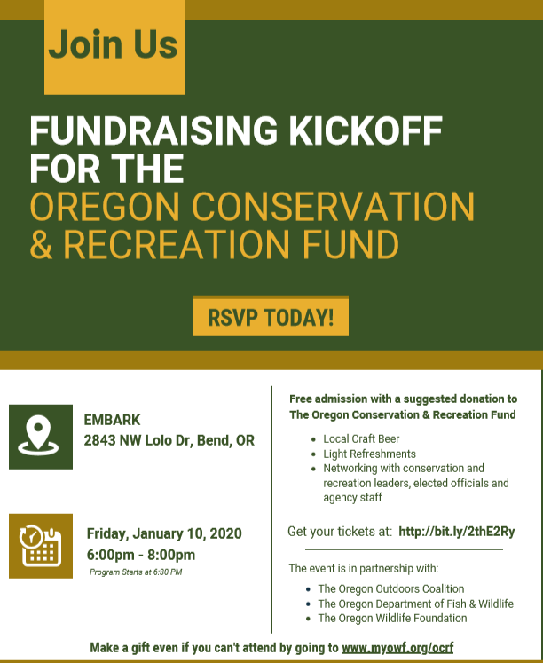 It's here!  Fri., Jan. 10 in Bend - the celebration and kickoff fundraising for the Oregon Conservation & Recreation Fund.