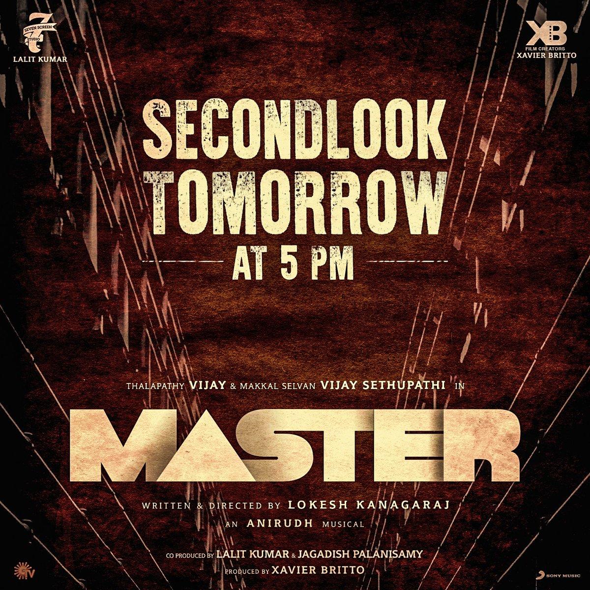 Indha pongal namaku semma treat ma! 😎🔥 Revealing the second look poster of #Master tomorrow at 5 pm.  Gear up for #MasterPongal  #MasterHasArrived #MasterUpdate @actorvijay @VijaySethuOffl @Dir_Lokesh @anirudhofficial @jagadishbliss @Lalit_sevenscr @imKBRshanthnu @MalavikaM_