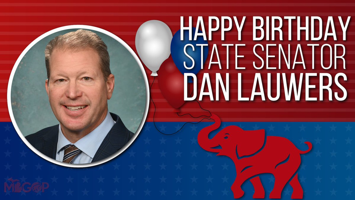 Wishing @SenDanLauwers a very Happy Birthday! 🎉  Thank you for all of your hard work on behalf of the people of #SD25, and the State of Michigan! 🇺🇸