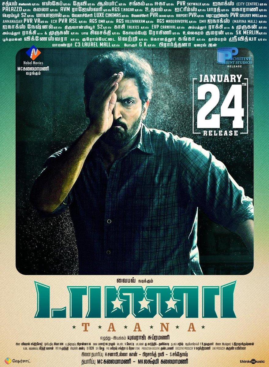 #Taana A No Ordinary Cop. Movie releasing on Jan 24th.   #Chennai #Theaterlist   #TaanaFromJan24 #Taana  An @Composer_Vishal Musical  @actor_vaibhav @Nanditasweta @iYogiBabu @KuKarthk @Nobelkalai1406 @positiveprint_ @GRNSivakumaar @YuvarajSubram16 @DoneChannel1 @isanthosh1771