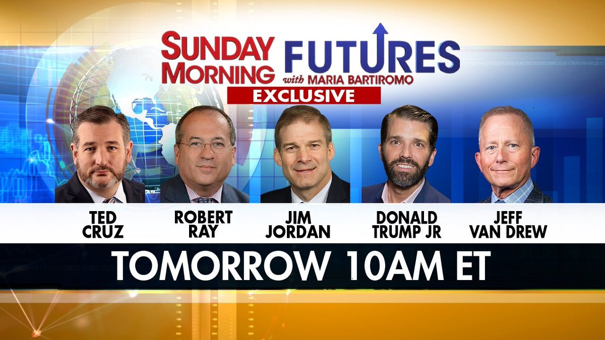 Tomorrow ⁦@SundayFutures⁩ ⁦@FoxNews⁩ 10am et ⁦@DonaldJTrumpJr⁩ ⁦@tedcruz⁩ ⁦@Jim_Jordan⁩ ⁦@WhiteHouse⁩ legal team /former Fed prosecutor Robert Ray ⁦@CongressmanJVD⁩ #exclusive