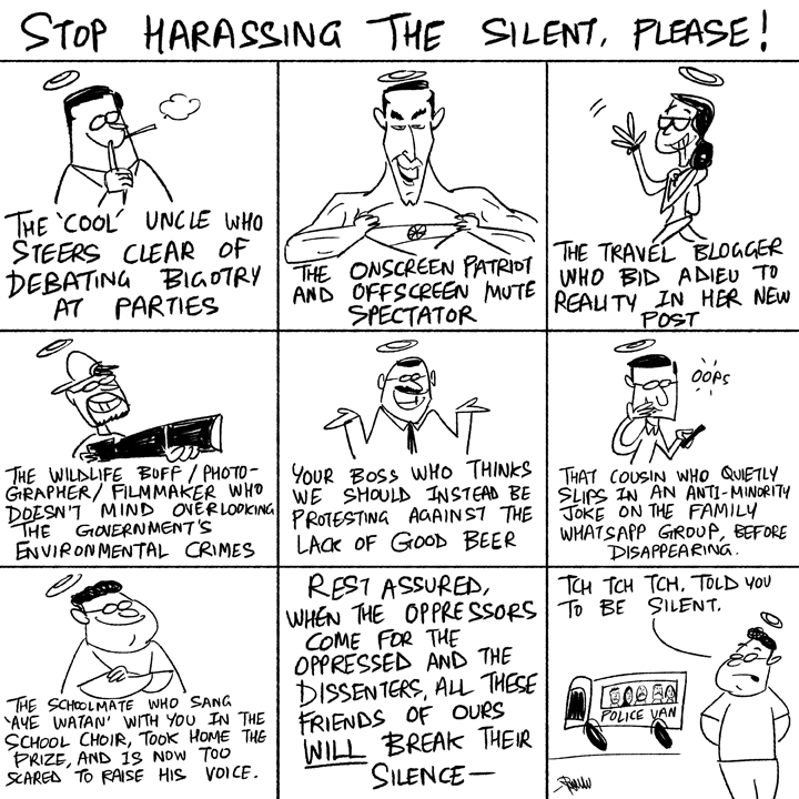 Stop harassing the silent, please!  Just some of my friends, family and people around me. Feel free to add your own ;)