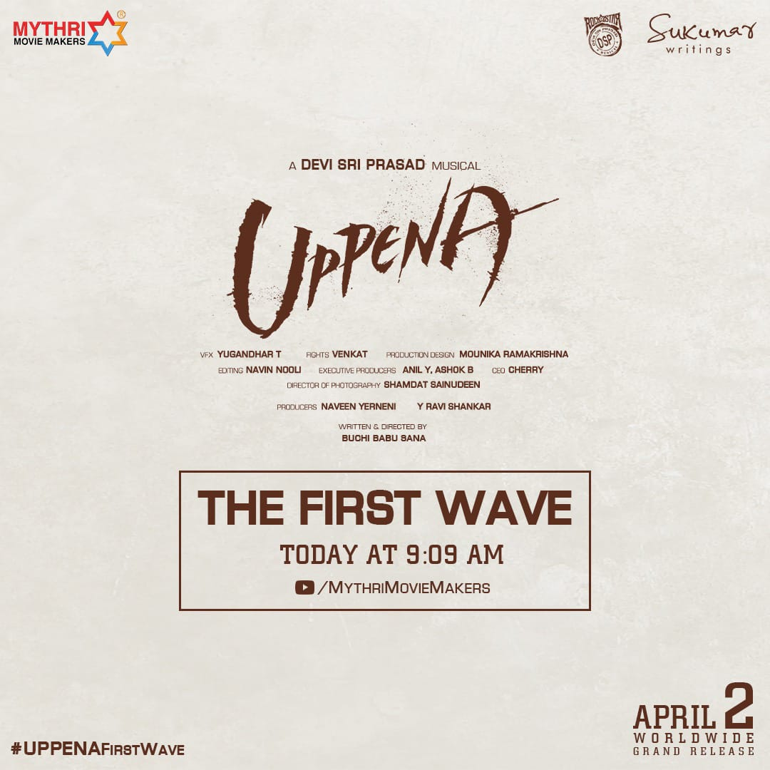 #Uppena - The First Wave will hit your Hearts today at 9:09 AM 🌊💘  #UppenaFirstWave  #UppenaOnApril2nd 🌊  A Rockstar @ThisIsDSP Musical 🎶
