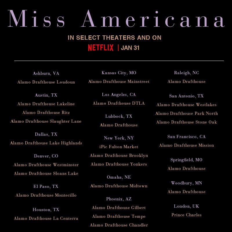 For a limited time #MissAmericana will be playing in select theaters - tickets available at https://t.co/I4b7yZZZss 🎉 And stream it globally on @NetflixFilm January 31! https://t.co/AzWG6WYkST