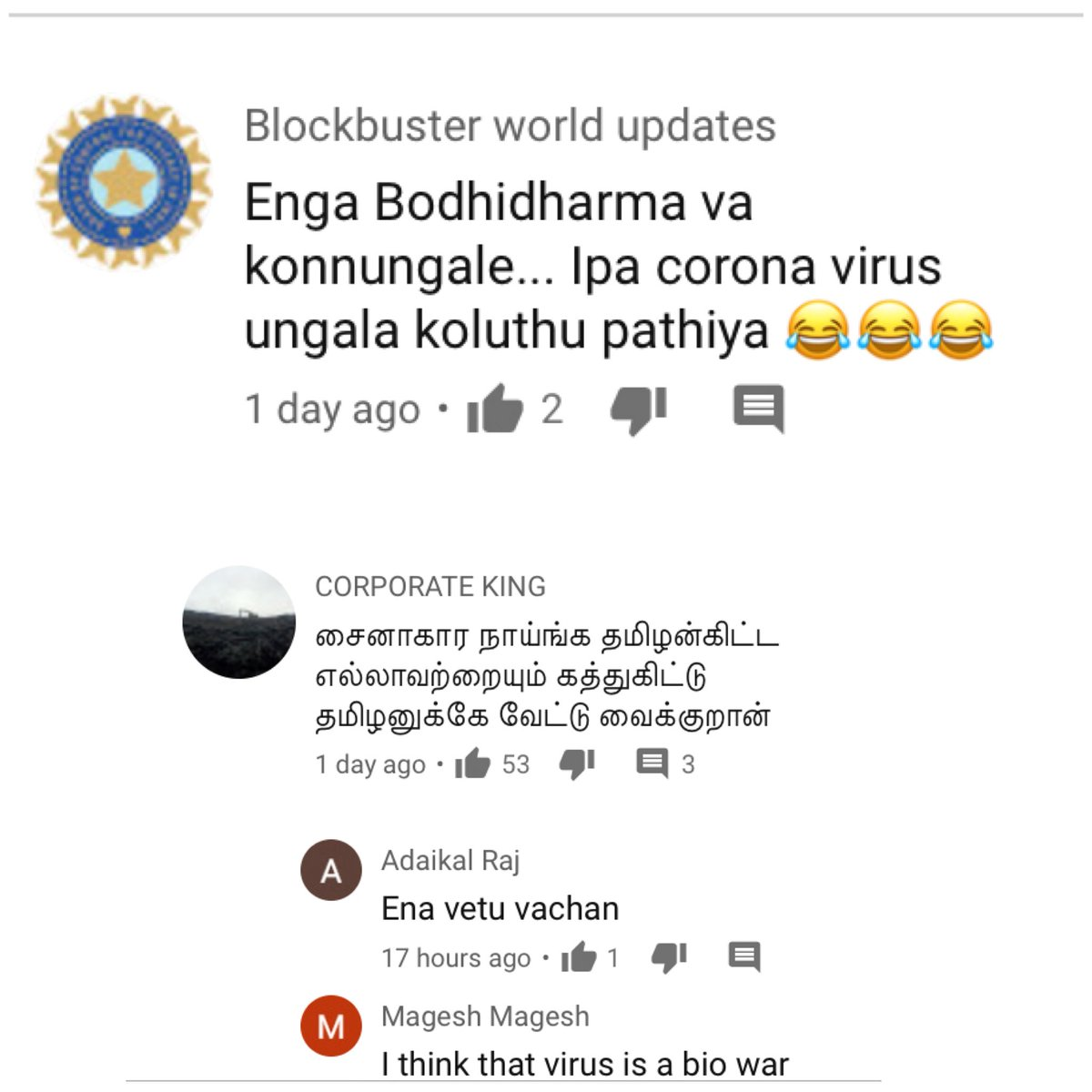 Youtube suddenly suggesting 'Ezhaam Arivu Bodhi Dharman Scenes' because Tamil people are watching that video & commenting about TAMIL PRIDE after Corona Virus attack is probably the worstest thing on the internet ever 🙏🏻  #CoronaVirus