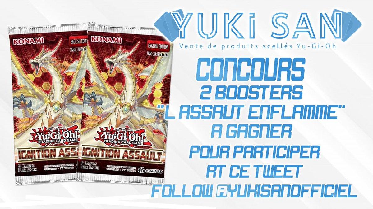 """🎁 #Concours #yugioh ! 🎁  2 Boosters """"L'Assaut de l'Ignition"""" à gagner !   Pour participer :  - #RT ce tweet  - Follow  @YukiSanOfficiel  📅 TAS : 06/02/2020"""
