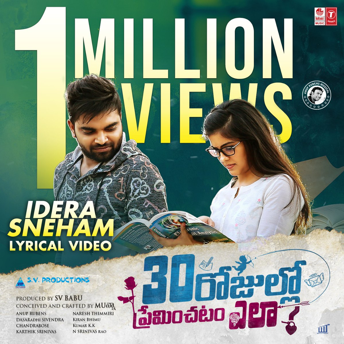1 Million Views for #IderaSneham lyric video song From #30RojulloPreminchadamEla movie.  @impradeepmachi @Actor_Amritha   Sung by @ArmaanMalik22 Music by @anuprubens  Lyrics by @boselyricist  @DirectorMunna1 @LahariMusic