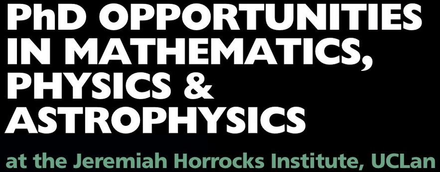 We have 4 funded #PhD positions available in #maths, #physics and #astrophysics at our Jeremiah Horricks Institute, to start October 2020. Deadline for applications is 28 Feb. To find out more contact @mark_a_norris or @UCLan_JHI #phdchat
