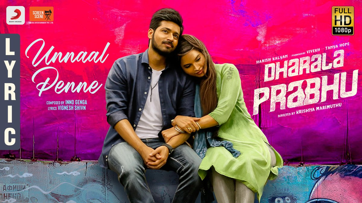 The stunning #UnnaalPenne from #DharalaPrabhu right here ♥️🥰➡️   @innogenga @VigneshShivN @krishnammuthu @iamharishkalyan @TanyaHope_offl @Screensceneoffl @sidd_rao @nixyyyyyy